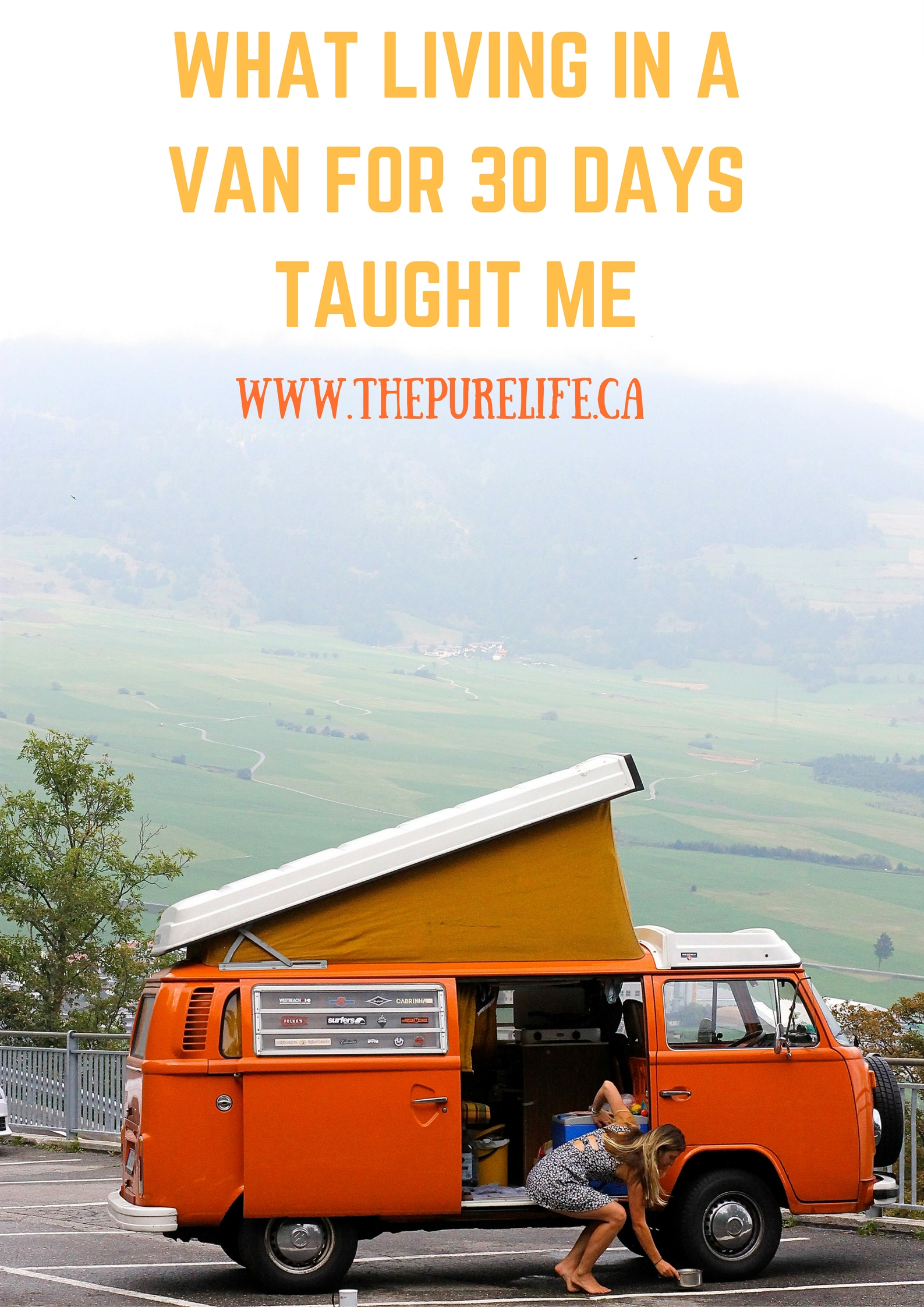 WHAT 30 DAYS IN A VAN TAUGHT ME