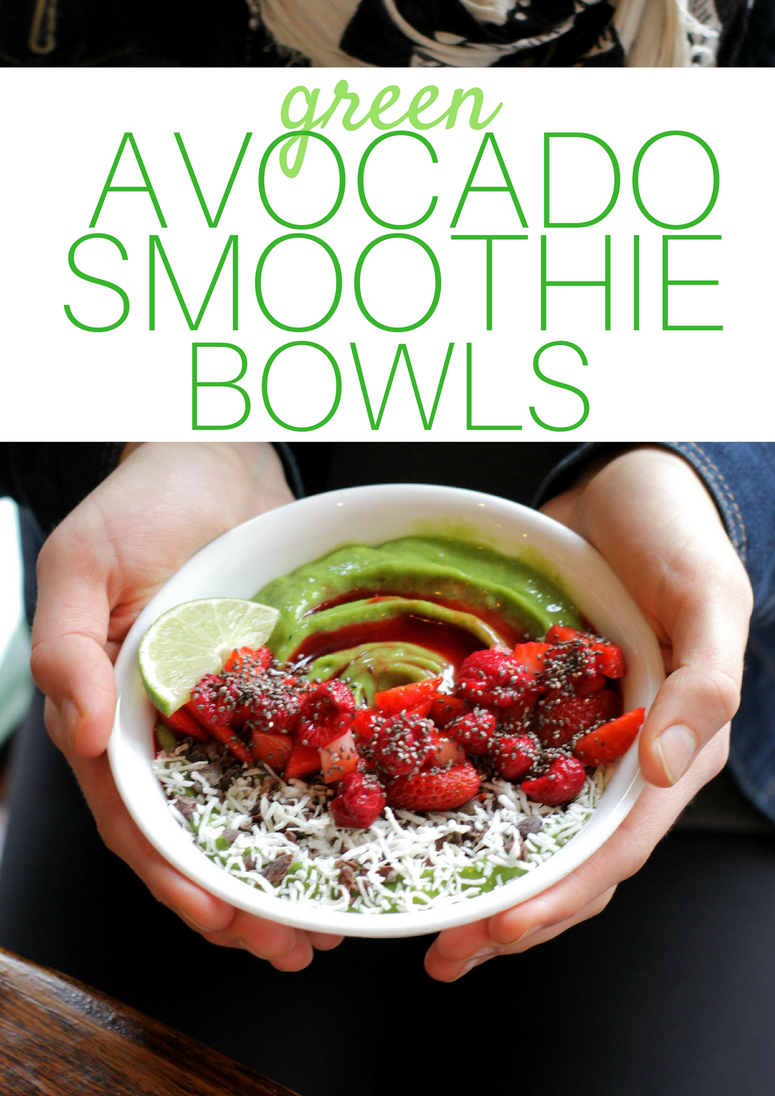 Green Avocado Smoothie Bowl